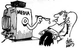 Lazy minds, mercenary media (Cartoon by Don Addis.).