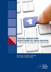 Social Media and Elections in Asia-Pacific - The Growing Power of the Youth Vote - book cover