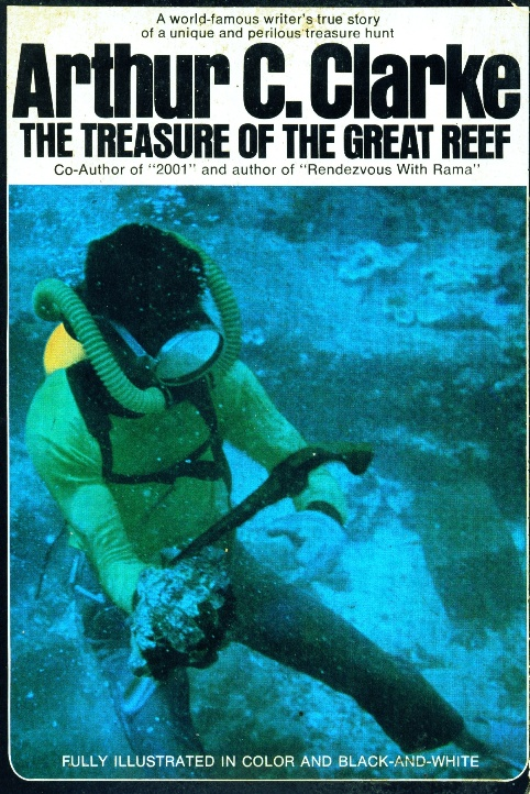 Treasure of the Great Reef, by Arthur C Clarke, 1964