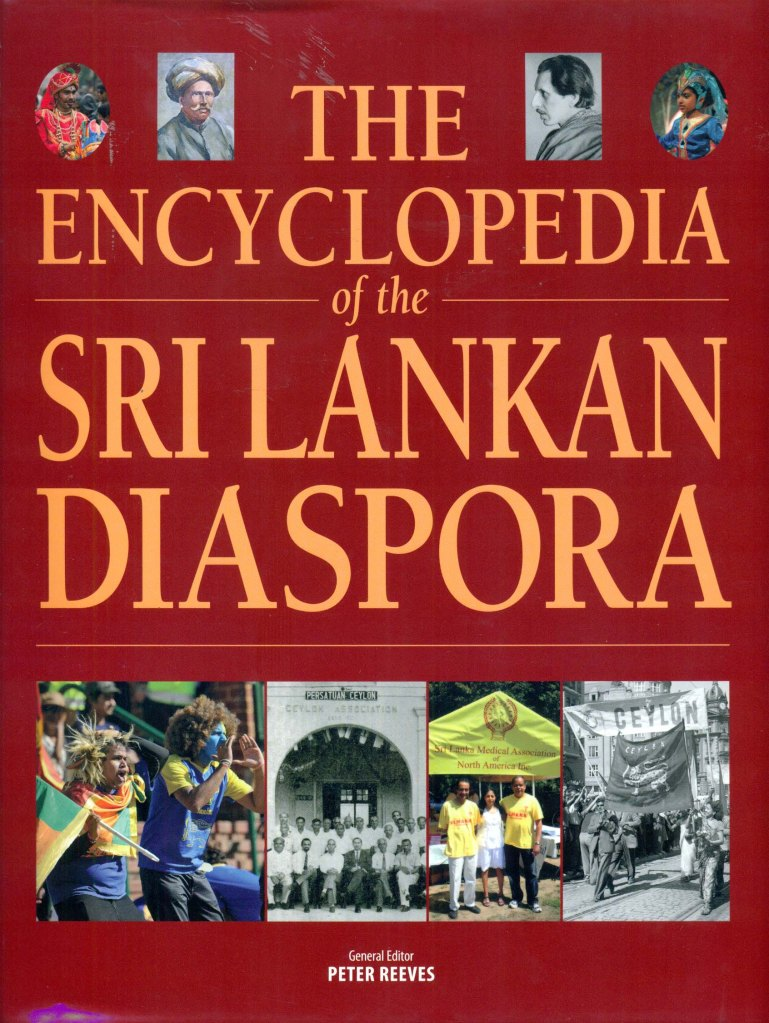 Encyclopedia Of The Sri Lankan Diaspora (NUS, 2013)